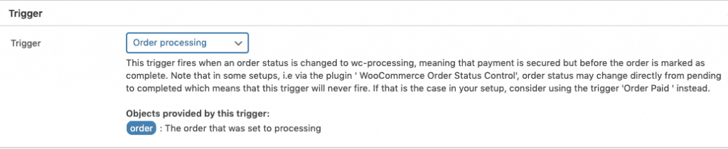"""Trigger this workflow when the WooCommerce order status changes to """"Processing"""""""