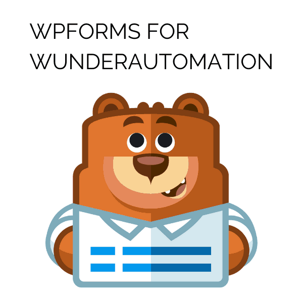 WPForms for WunderAutomation