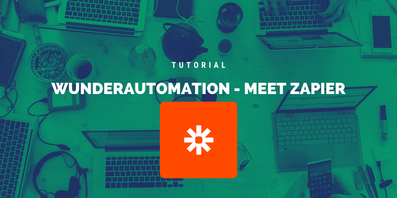 How to integrate WunderAutomation and Zapier