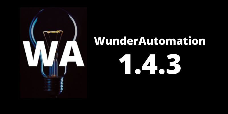 WunderAutomation 1.4.3 is out