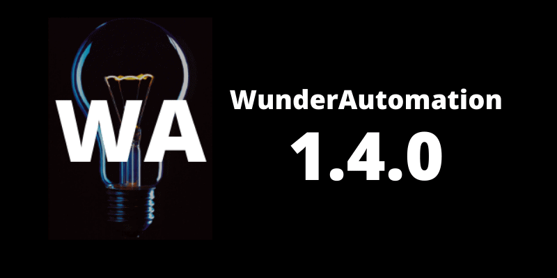 WunderAutomation 1.4.0 is out