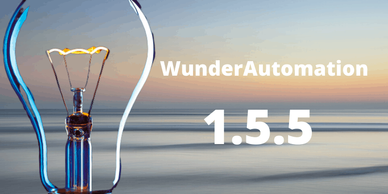 WunderAutomation 1.5.5 is out