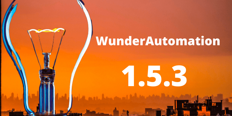WunderaAutomation 1.5.3 is out