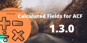 calculated fields for advanced custom fields 1.3.0