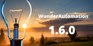 WunderAutomaion 1.6.0 released